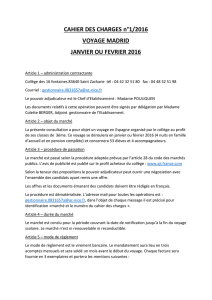 CAHIER DES CHARGES n°1/2016 VOYAGE MADRID JANVIER OU