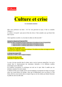 TRIBUNE Culture et crise, par