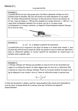 Exercice n°1 : La grosse bertha Document 1 : La grosse Bertha est