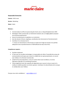 Responsable Partenariats Contrat : CDD 6 mois Service : Marketing
