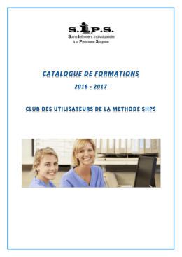 PROGRAMME N°2 INDICATEUR DE CHARGE EN SOINS « SIIPS