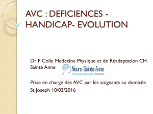 AVC : Déficiences - Handicap - Evolution