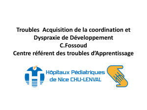 Troubles Acquisition de la coordination et Dyspraxie de