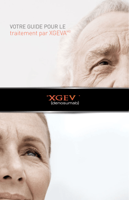 Votre traitement par XGEVA - Patients on XGEVA therapy