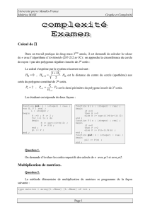 Calcul de Π Multiplication de matrices.