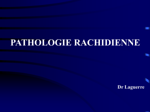 PATHOLOGIE RACHIDIENNE