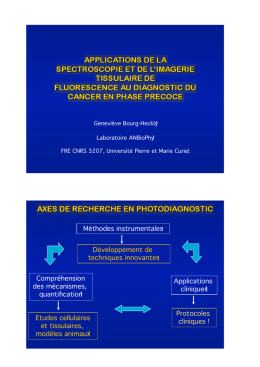 Applications de la spectroscopie et de l`imagerie tissulaire de