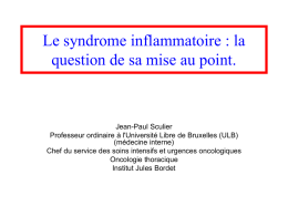 Le syndrome inflammatoire : la question de sa mise au point.