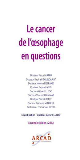 Le cancer de l`œsophage en questions
