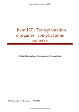Item 127 : Transplantation d`organes : complications cutanées