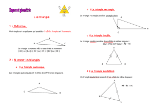 Les triangles 1 ) Définition . 2 ) Nommer les triangles.