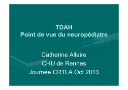 Point de vue neuropédiatre Catherine ALLAIRE