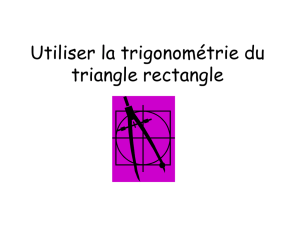 Utiliser la trigonométrie du triangle rectangle