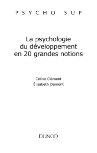 La psychologie du développement en 20 grandes notions