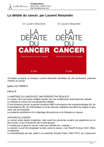 La défaite du cancer, par Laurent Alexandre