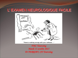 L` EXAMEN NEUROLOGIQUE FACILE