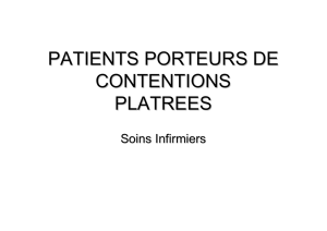 patients porteurs de contentions platrees