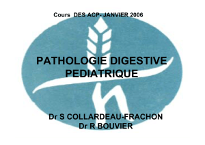 Patholgoie digestive pediatrique - S. Collardeau-Frachon