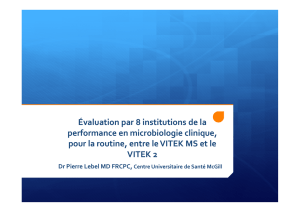 Évaluation par 8 institutions de la performance en microbiologie