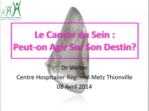 Cancer du Sein Peut-on Agir Sur Son Destin
