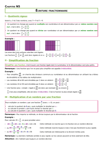 I - Quotients égaux II - Simplification de fraction III