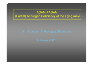 ADAM-PADAM (Partial) Androgen Deficiency of the aging male Dr