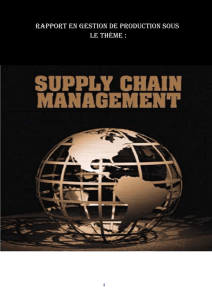 SUPPLY CHAIN MANAGEMENT gestion de production (SCM