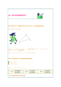 LA TRIGONOMETRIE Situation d`application de la trigonométrie Le