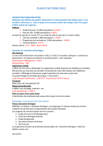PLAN D`ACTIONS 2012 PROMOTION/COMMUNICATION Maintenir