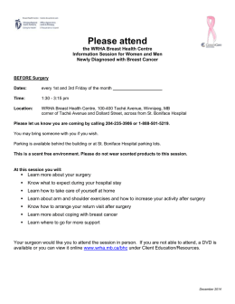 Please attend the WRHA Breast Health Centre Information Session