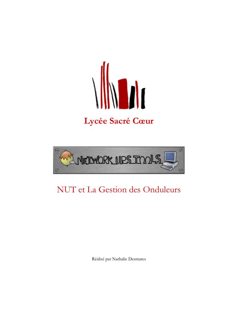 Lycée Sacré Cœur NUT et La Gestion des Onduleurs