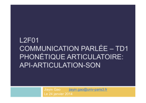 L2F01 COMMUNICATION PARLÉE – TD1 PHONÉTIQUE