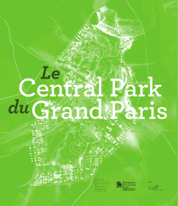 Le Central Park du Grand Paris 30 Oct 2014