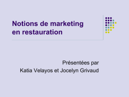 Les notions de marketing en restauration