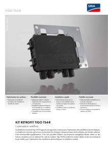 KIT RETROFIT TIGO TS4-R - L`optimisation redéfinie