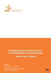 EpidémiologiE dEs infEctions à Clostridium diffiCile En BElgiquE