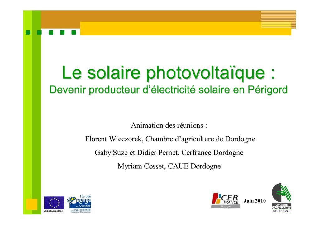 Le Solaire Photovoltaïque Chambre DAgriculture De La Dordogne - Chambre d agriculture de la dordogne