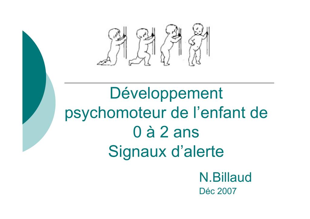 Developpement Psychomoteur De L Enfant De 0 A 2 Ans