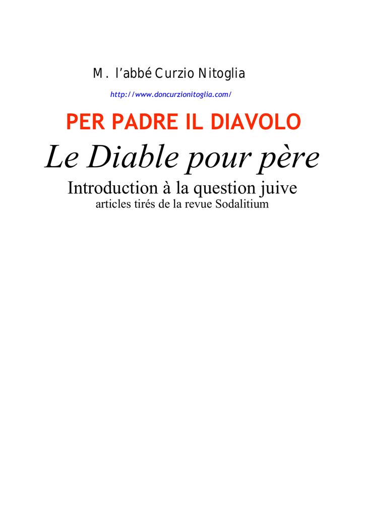 ea15237ca1a Le Diable pour père - di don Curzio Nitoglia