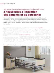 3 nouveautés à l`intention des patients et du personnel
