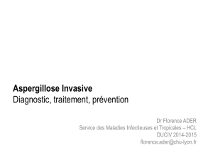 Aspergillose Invasive Diagnostic, traitement, prévention