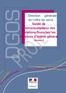 Guide de contractualisation des dotations finançant les MIG-3.