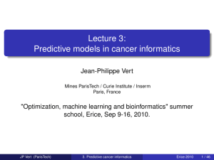 Lecture 3: Predictive models in cancer informatics