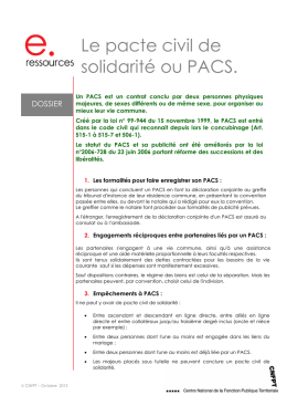 Le pacte civil de solidarité ou PACS.