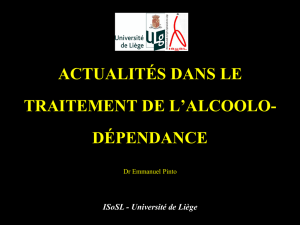 ALCOOLO-DEPENDANCE ELEMENTS DE PRISE EN CHARGE Dr