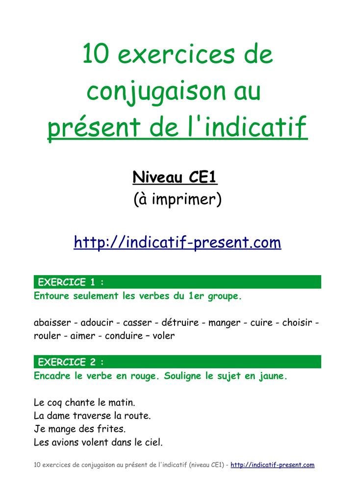 10 Exercices De Conjugaison Au Present De L Indicatif