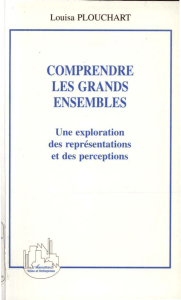 COMPRENDRE LES GRANDS ENSEMBLES