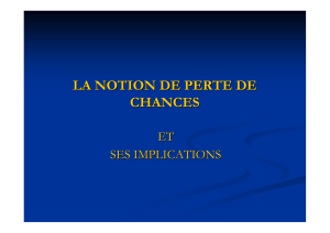 LA NOTION DE PERTE DE CHANCES