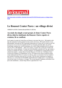 Le Rousset Center Parcs : un village divisé