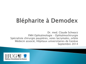 Blépharite à Demodex